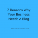 7 reasons why your business needs a blog