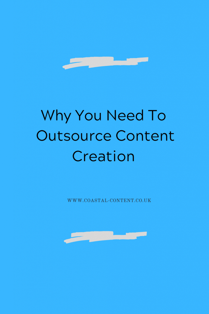 Why You Need To Outsource Content Creation